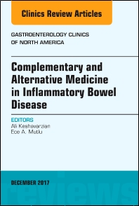 Cover image for Complementary and Alternative Medicine in Inflammatory Bowel Disease, An Issue of Gastroenterology Clinics of North America