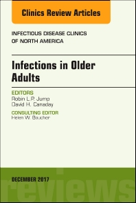 Cover image for Infections in Older Adults, An Issue of Infectious Disease Clinics of North America