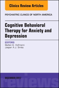 Cover image for Cognitive Behavioral Therapy for Anxiety and Depression, An Issue of Psychiatric Clinics of North America
