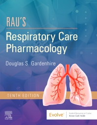 Rau's Respiratory Care Pharmacology - 10th Edition - ISBN: 9780323553643, 9780323594660