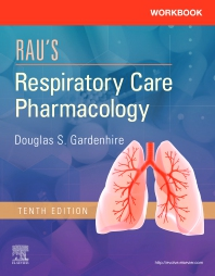 Workbook for Rau's Respiratory Care Pharmacology - 10th Edition - ISBN: 9780323553650, 9780323594646