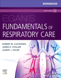 Cover image for Workbook for Egan's Fundamentals of Respiratory Care