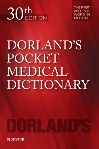 Dorland's Pocket Medical Dictionary - 30th Edition - ISBN: 9780323554930, 9780323597463