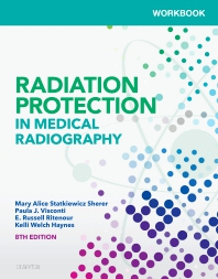 Workbook for Radiation Protection in Medical Radiography - 8th Edition - ISBN: 9780323555098