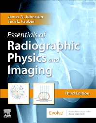 Essentials of Radiographic Physics and Imaging - 3rd Edition - ISBN: 9780323566681, 9780323594486