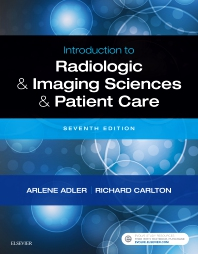 Introduction to Radiologic and Imaging Sciences and Patient Care - 7th Edition - ISBN: 9780323566711, 9780323581400