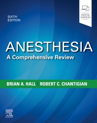 Anesthesia: A Comprehensive Review - 6th Edition - ISBN: 9780323567190