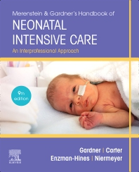 Cover image for Merenstein & Gardner's Handbook of Neonatal Intensive Care Nursing