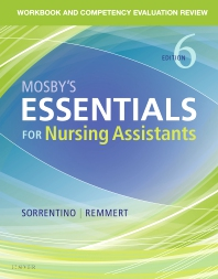 Workbook and Competency Evaluation Review for Mosby's Essentials for Nursing Assistants - 6th Edition - ISBN: 9780323569682, 9780323569699