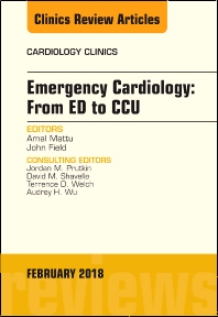 Cover image for Emergency Cardiology: From ED to CCU, An Issue of Cardiology Clinics
