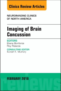 Cover image for Imaging of Brain Concussion, An Issue of Neuroimaging Clinics of North America