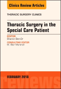 Cover image for Thoracic Surgery in the Special Care Patient, An Issue of Thoracic Surgery Clinics