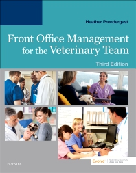 Front Office Management for the Veterinary Team - 3rd Edition - ISBN: 9780323570404, 9780323570428