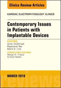 Cover image for Contemporary Issues in Patients with Implantable Devices, An Issue of Cardiac Electrophysiology Clinics