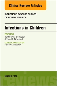 Cover image for Infections in Children, An Issue of Infectious Disease Clinics of North America