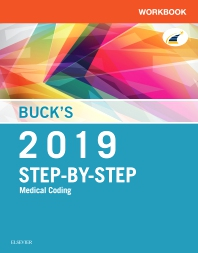 Cover image for Buck's Workbook for Step-by-Step Medical Coding, 2019 Edition