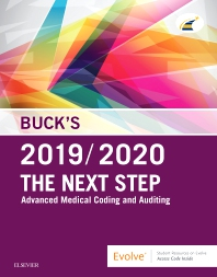 Cover image for Buck's The Next Step: Advanced Medical Coding and Auditing, 2019/2020 Edition