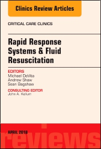 Cover image for Rapid Response Systems/Fluid Resuscitation, An Issue of Critical Care Clinics
