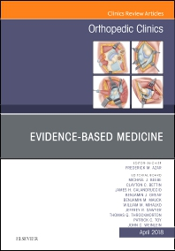 Cover image for Evidence-Based Medicine, An Issue of Orthopedic Clinics