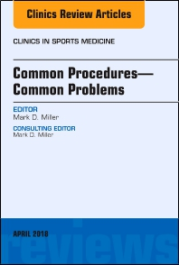 Cover image for Common Procedures—Common Problems, An Issue of Clinics in Sports Medicine