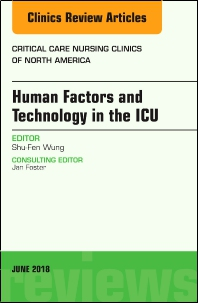 Cover image for Technology in the ICU, An Issue of Critical Care Nursing Clinics of North America