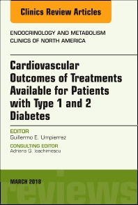 Cover image for Cardiovascular Outcomes of Treatments available for Patients with Type 1 and 2 Diabetes, An Issue of Endocrinology and Metabolism Clinics of North America