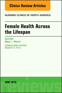 Cover image for Women's Health Across the Lifespan, An Issue of Nursing Clinics