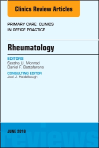 Rheumatology, An Issue of Primary Care: Clinics in Office Practice - 1st Edition - ISBN: 9780323584159, 9780323584166