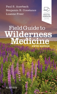 Field Guide to Wilderness Medicine - 5th Edition - ISBN: 9780323597555, 9780323597562