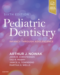 Pediatric Dentistry - 6th Edition - ISBN: 9780323608268