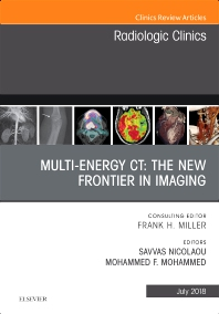 Cover image for Multi-Energy CT: The New Frontier in Imaging, An Issue of Radiologic Clinics of North America