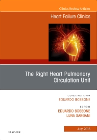 The Right Heart - Pulmonary Circulation Unit, An Issue of Heart Failure Clinics - 1st Edition - ISBN: 9780323612951, 9780323612968