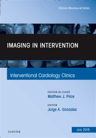 Cover image for Imaging in Intervention, An Issue of Interventional Cardiology Clinics