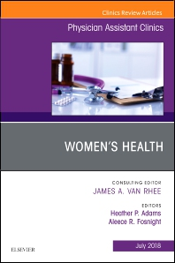 Women's Health, An Issue of Physician Assistant Clinics - 1st Edition - ISBN: 9780323613156