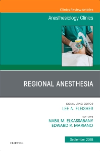 Cover image for Regional Anesthesia, An Issue of Anesthesiology Clinics