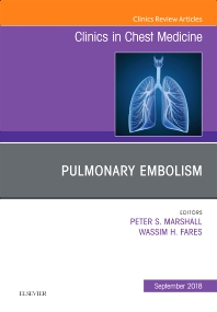 Cover image for Pulmonary Embolism, An Issue of Clinics in Chest Medicine