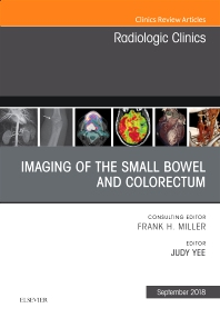 Cover image for Imaging of the Small Bowel and Colorectum, An Issue of Radiologic Clinics of North America