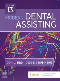 Modern Dental Assisting - 13th Edition - ISBN: 9780323624855, 9780323674935
