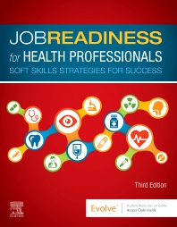 Job Readiness for Health Professionals - 3rd Edition - ISBN: 9780323635998, 9780323674737