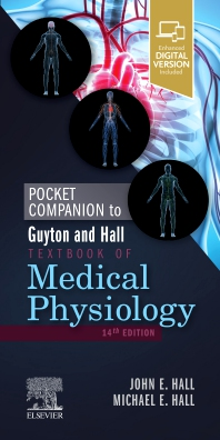 Pocket Companion to Guyton and Hall Textbook of Medical Physiology - 14th Edition - ISBN: 9780323640077, 9780323640091