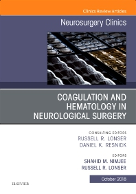 Cover image for Coagulation and Hematology in Neurological Surgery, An Issue of Neurosurgery Clinics of North America