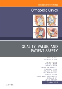Cover image for Quality, Value, and Patient Safety in Orthopedic Surgery, An Issue of Orthopedic Clinics