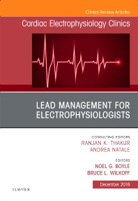 Cover image for Lead Management for Electrophysiologists, An Issue of Cardiac Electrophysiology Clinics