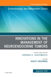 Cover image for Innovations in the Management of Neuroendocrine Tumors, An Issue of Endocrinology and Metabolism Clinics of North America