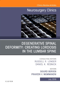 Cover image for Degenerative Spinal Deformity: Creating Lordosis in the Lumbar Spine, An Issue of Neurosurgery Clinics of North America