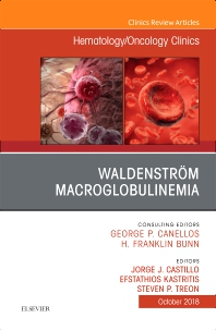 Cover image for Waldenström Macroglobulinemia, An Issue of Hematology/Oncology Clinics of North America