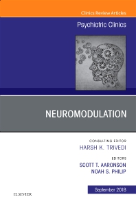 Cover image for Neuromodulation, An Issue of Psychiatric Clinics of North America