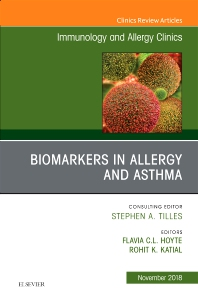 Cover image for Biomarkers in Allergy and Asthma, An Issue of Immunology and Allergy Clinics of North America