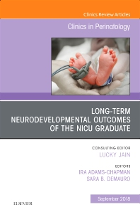 Cover image for Long-Term Neurodevelopmental Outcomes of the NICU Graduate, An Issue of Clinics in Perinatology