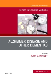 Cover image for Alzheimer Disease and Other Dementias, An Issue of Clinics in Geriatric Medicine